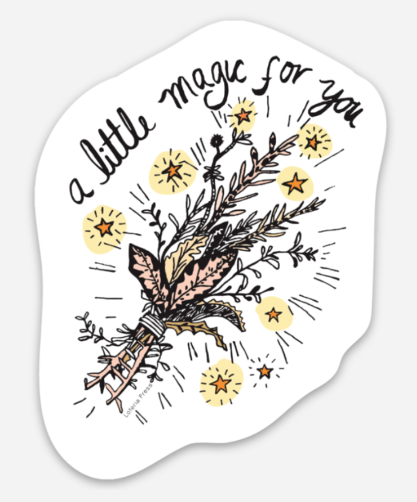 A Little Magic For You Sticker