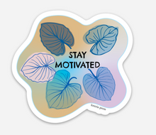 Inspirational Sticker Pack #1 - Stay Motivated!