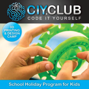 3D Printing Workshop for Kids by CIY in Wollongon_ School holidays_Coding