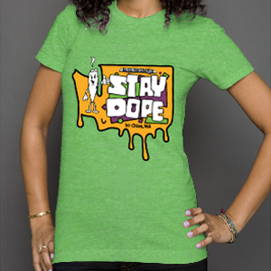 Stay Dope - Womens