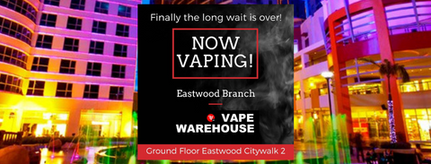 Vape Shop in Eastwood Libis now open 24 hours
