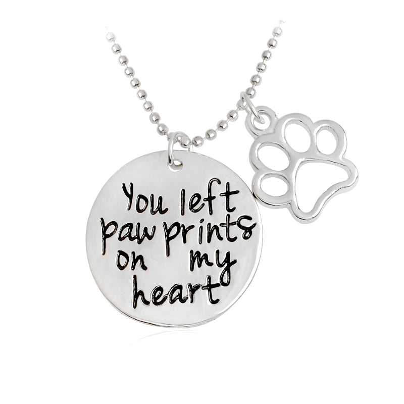 You left paw prints on my heart  Dog Paw Claw Pendant Necklace