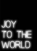 Joy To The World Neon Art Print