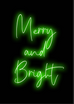 Merry and Bright Neon Art Print