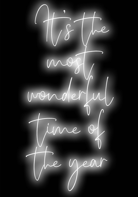 It's The Most Wonderful Time of the Year Neon Art Print