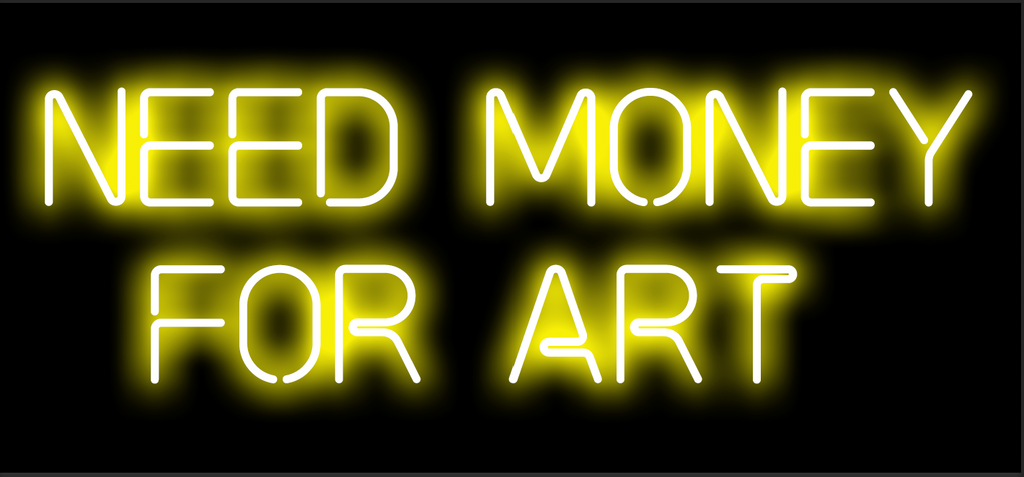 Need Money For Art Neon Light Print