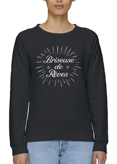 Sweat Briseuse de rêves