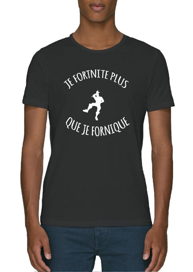 T-shirt Je fortnite plus que je fornique