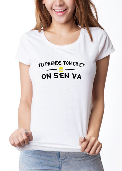 T-shirt Tu prends ton gilet on s'en va
