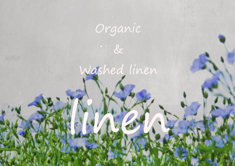 organic linen & 100% linen washed