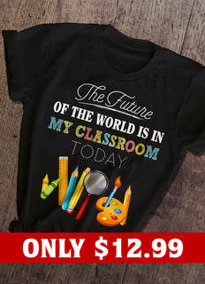 The Future  And Teacher T-shirt