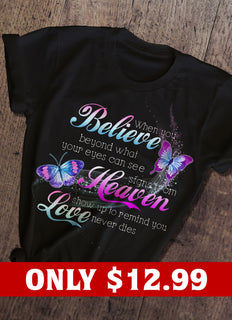 Believe And Butterfly T-shirt