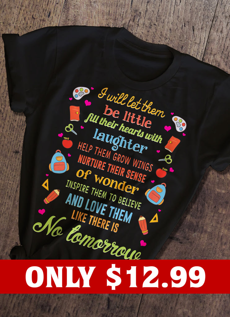No Tomorrow And Teacher T-shirt
