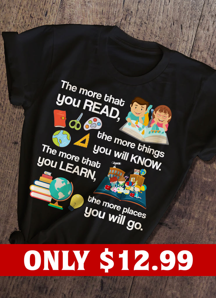 Read , Know , Learn  And Teacher T-shirt
