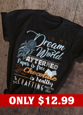 In My Dream World T-shirt
