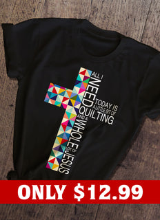 Quilting Jesus T-shirt