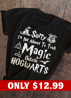 Sorry, I'm not Allowed To Teach Magic T-shirt