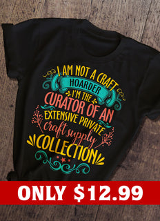 I'm Not A Craft T-shirt