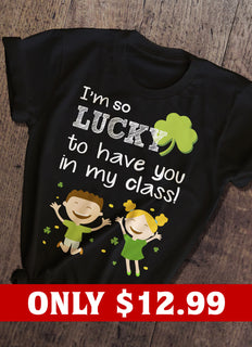 Lucky And Teacher T-shirt