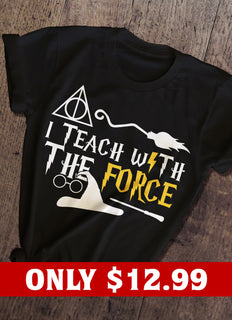 I Teach With The Force T-shirt