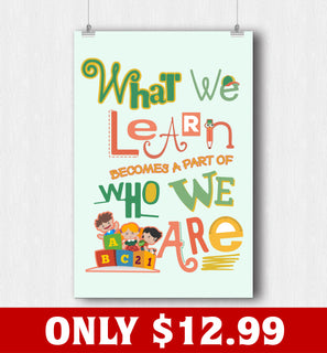 What We Learn Poster