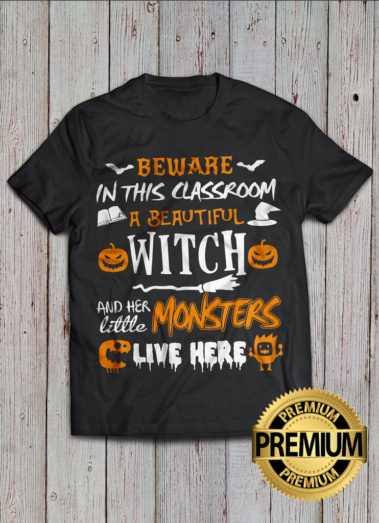 Beware! In This Classroom T-shirt