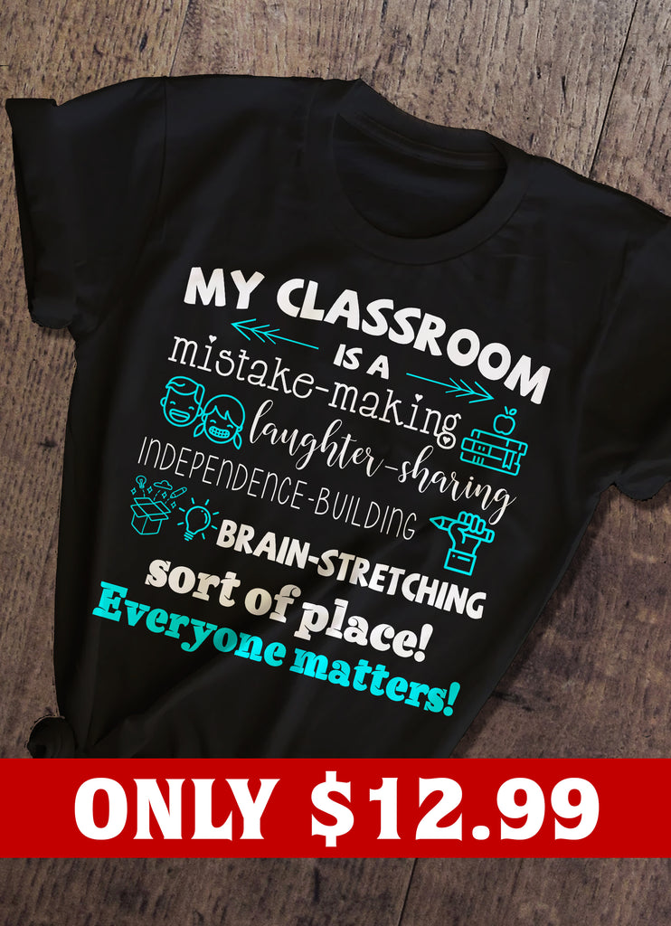 Classroom And Teacher T-shirt