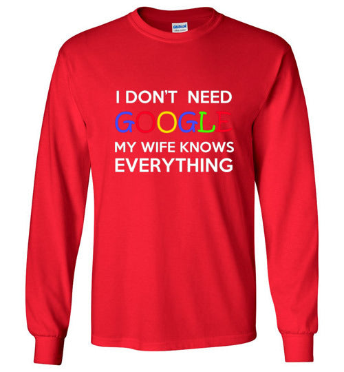 My Wife Knows Long Sleeve T-Shirt