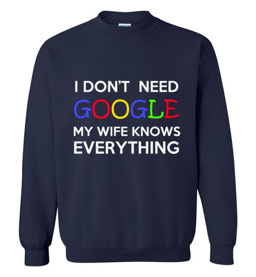 My Wife Knows Crewneck Sweatshirt