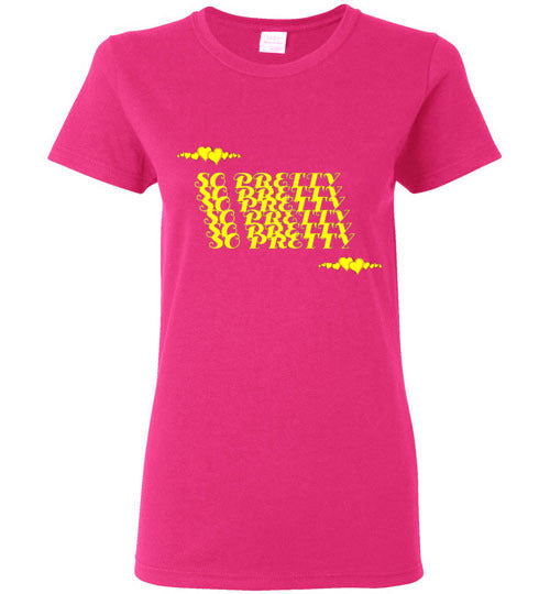 So Pretty Women's T-Shirt Yellow Various Colors