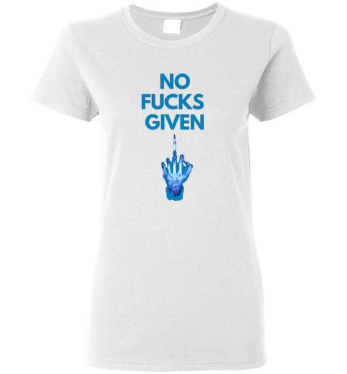No Fucks Given Women's T-Shirts Various Colors