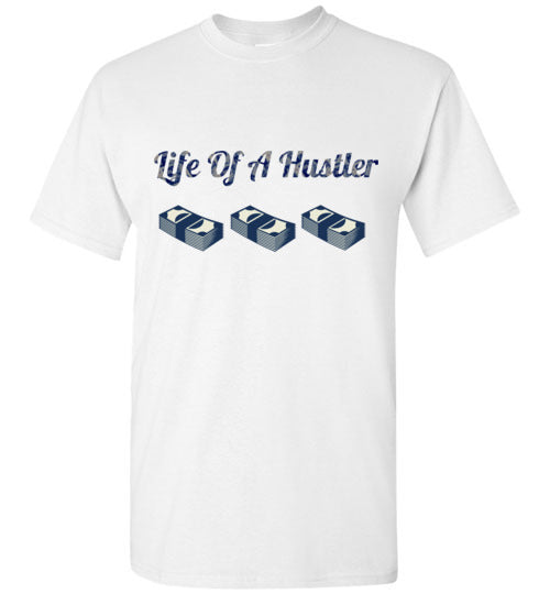 Life Of A Hustler Men's Shirts Various Colors