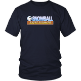 Snowball Saves Summer Unisex T-Shirt
