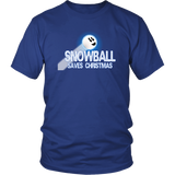 Snowball Saves Christmas Unisex T-Shirt