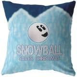 Snowball Saves Christmas Pillow