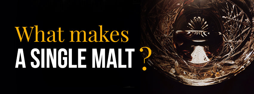 What makes a Single Malt?
