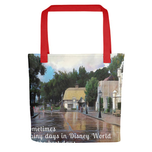 """Rainy Days in Disney World Are the Best Days"" Tote Bag"