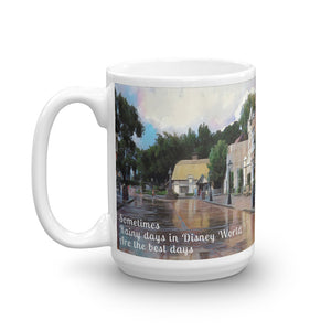 """Rainy Days in Disney World Are the Best Days"" Mug"