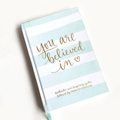 Notebook you are believed in love
