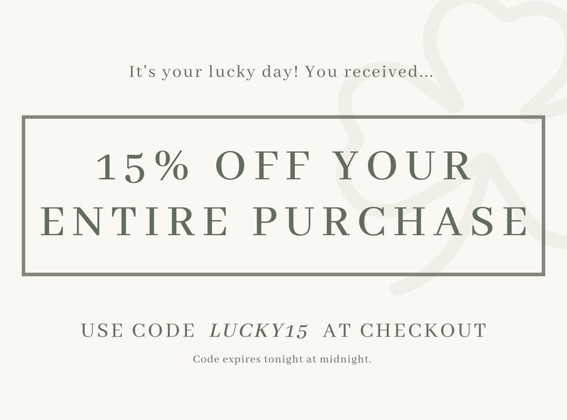 15% off entire purchase with code Lucky15