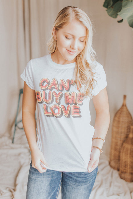 Can't Buy Me Love Tee - White