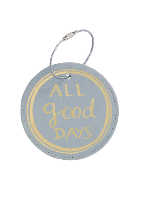 Luggage Tag, All Good Days (Stone) (MH)