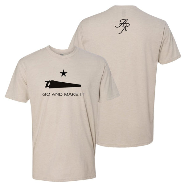 Andy Rawls Go and Make It T-Shirt