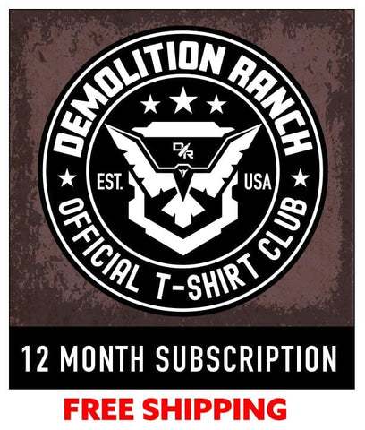 Demolition Ranch Twelve Month T-shirt Subscription