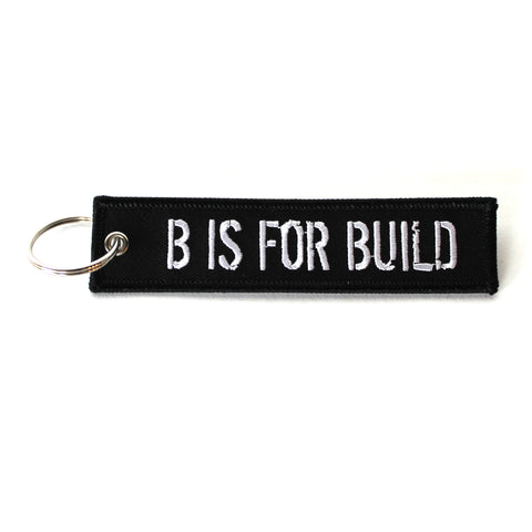 B is for Build Keytag