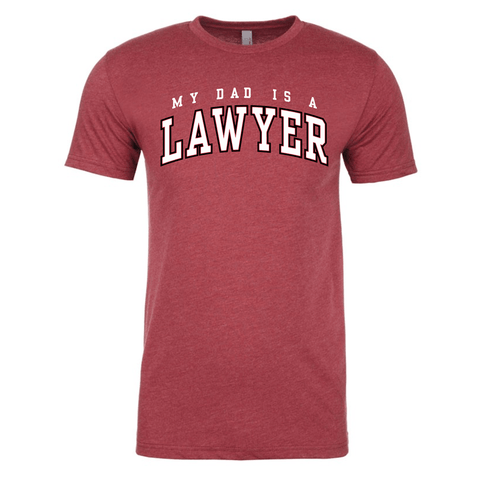 Cassady Campbell My Dad is a Lawyer Shirt
