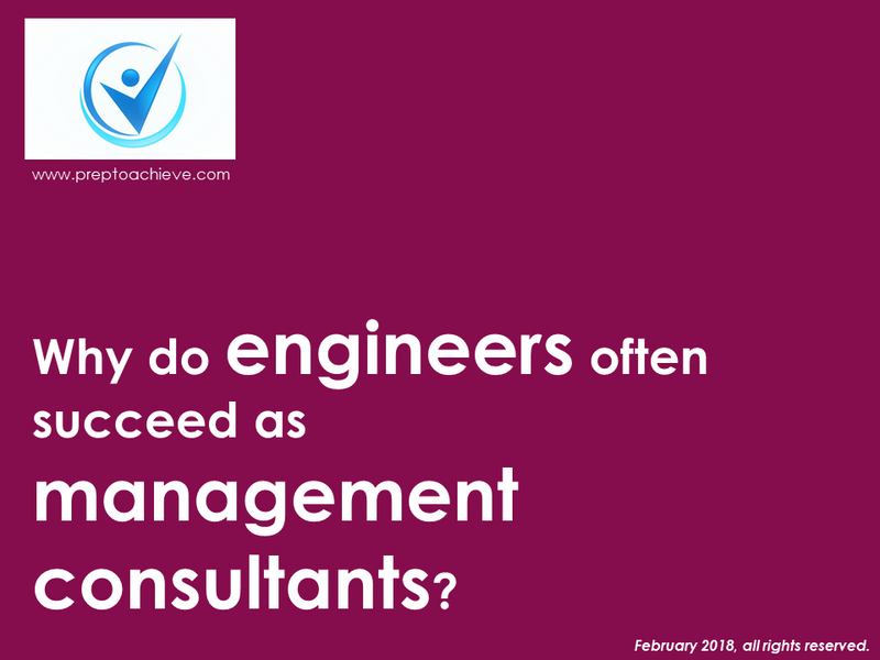 Why do engineers often succeed as management consultants?