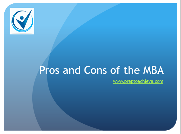 Pros and cons of the MBA