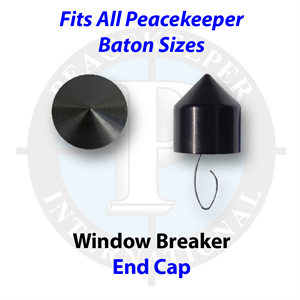 Window Breaker End Cap