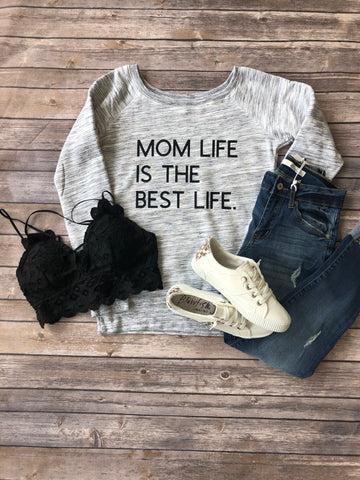 Mom Life is the Best Life Crew Sweatshirt